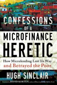 Confessions-of-a-Microfinance-Heretic-Sinclair-Hugh-EB9781609945190